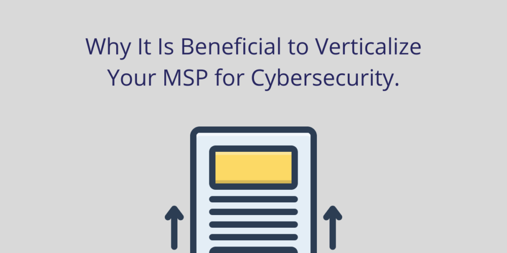 Why It Is Beneficial To Verticalize Your MSP For Cybersecurity - Vertex Techno Solutions (B) Pvt Ltd